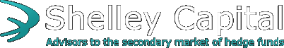Shelley Capital - Advisors to the secondary market of hedge funds